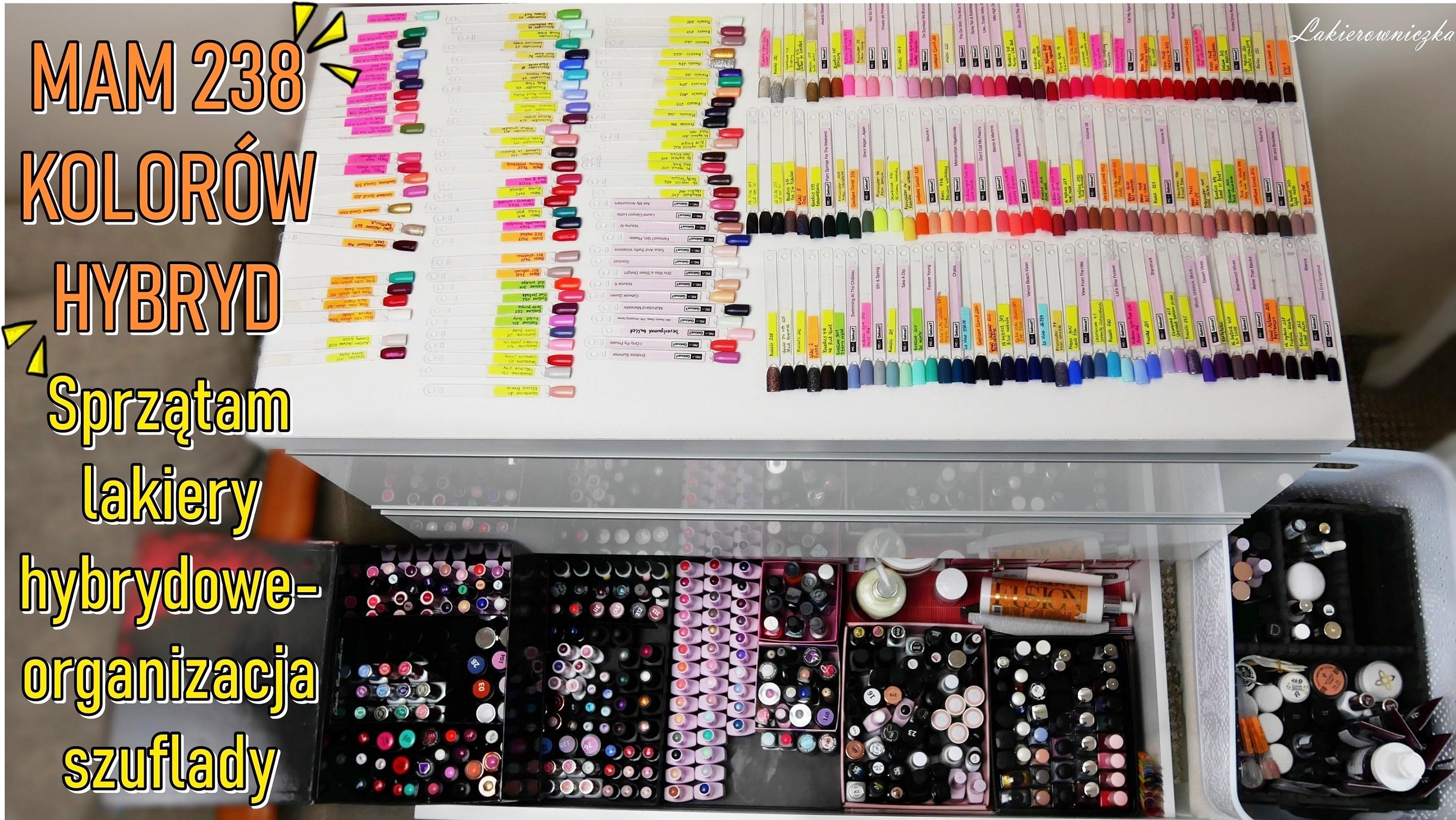 mialam-238-kolorow-hybryd-porzadki-organizacja-lakierow-hybrydowych-wyprzedaz-rozne-firmy-hybrydy-Lakierowniczka-238 kolorów hybryd