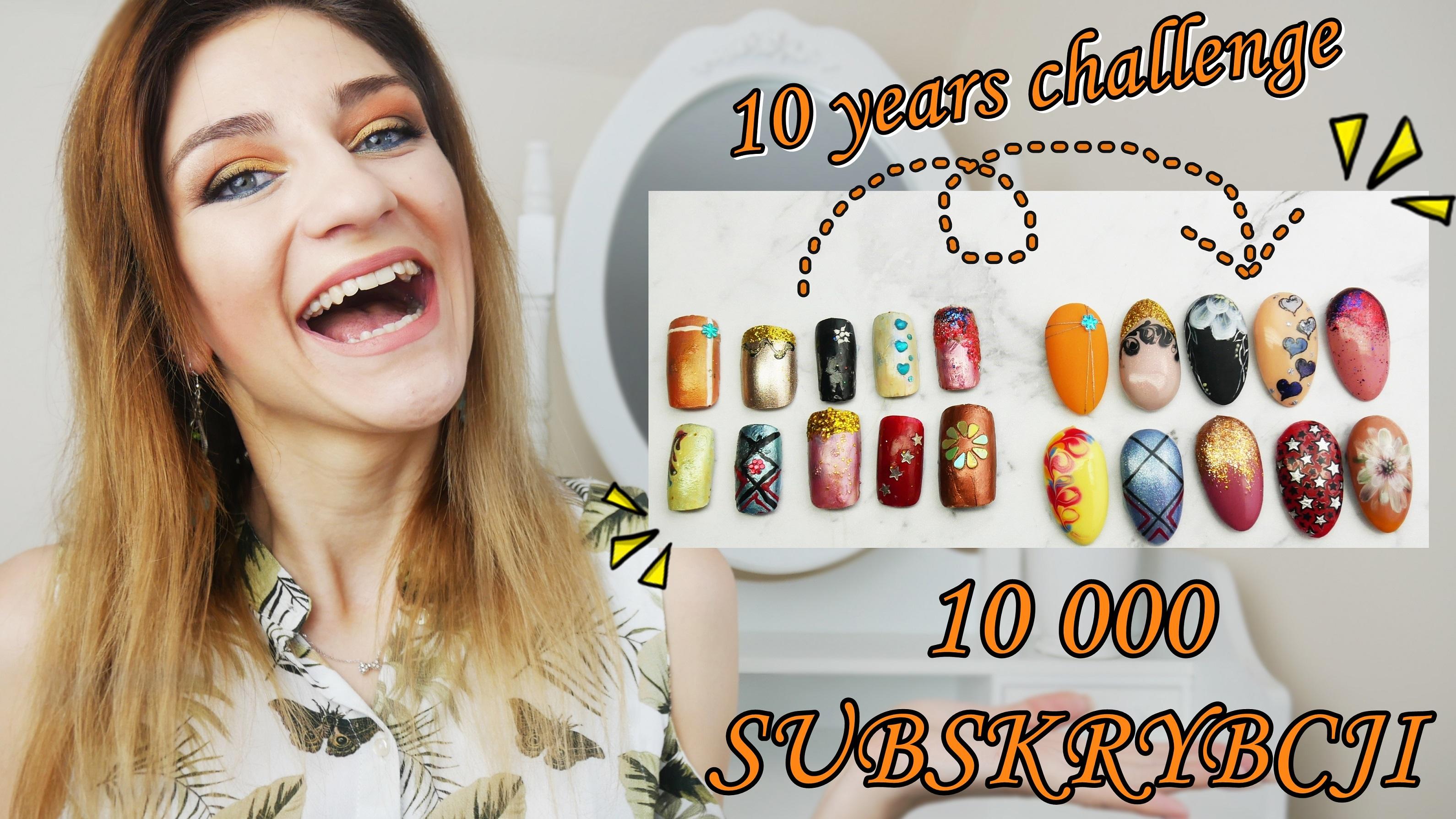 paznokciowy-10-years-challenge-10000-subskrypcji-wyzwanie-10-lat-moja-paznokciowa-historia-rozdanie-wygraj-Lakierowniczka-paznokciowy 10 years challenge