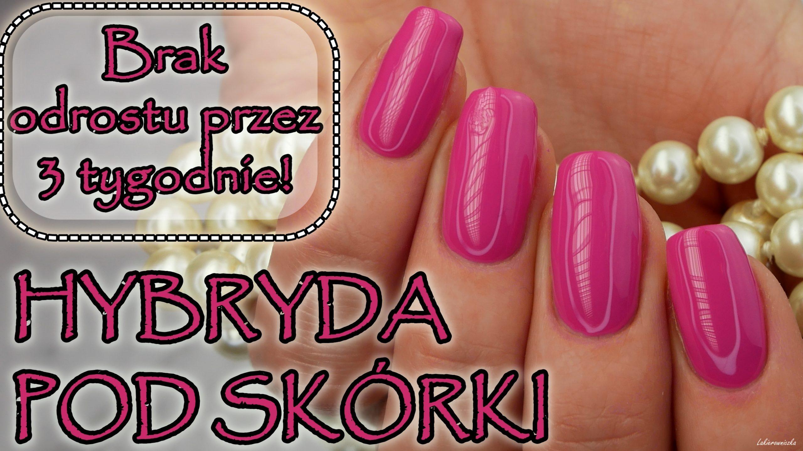 hybryda-pod-skorki-lakier-paznokcie-kolor-Lakierowniczka